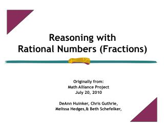 Reasoning with Rational Numbers (Fractions) 