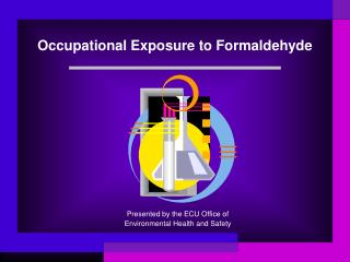 Occupational Exposure to Formaldehyde