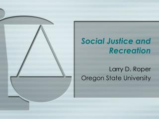 Social Justice and Recreation