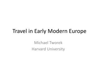 Travel in Early Modern Europe