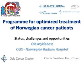 Programme for optimized treatment of Norwegian cancer patients