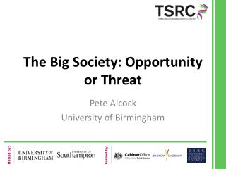 The Big Society: Opportunity or Threat