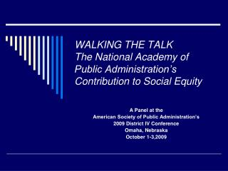 WALKING THE TALK The National Academy of Public Administration's Contribution to Social Equity