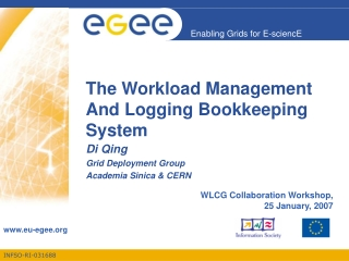 The Workload Management And Logging Bookkeeping System