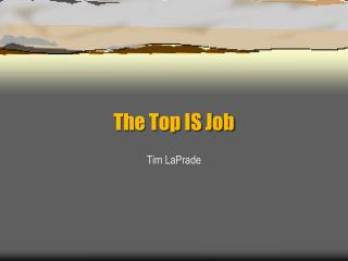 The Top IS Job