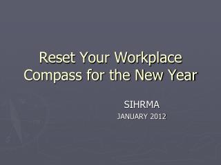 Reset Your Workplace Compass for the New Year