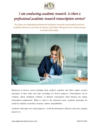 Is there a professional academic research transcription service?