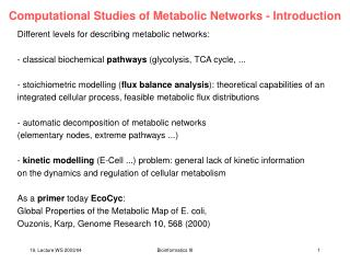 Computational Studies of Metabolic Networks - Introduction