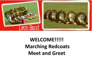 WELCOME!!!!! Marching Redcoats Meet and Greet