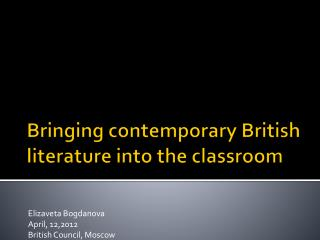 Bringing contemporary British literature into the classroom