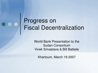 Progress on  Fiscal Decentralization