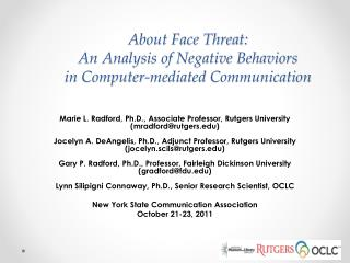 About Face Threat:  An  Analysis of Negative Behaviors  in Computer-mediated  Communication