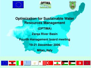 Optimization for Sustainable Water Resources Management (OPTIMA) Zarqa River Basin Fourth management board meeting 19-21