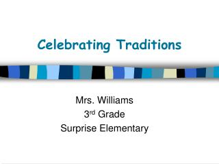 Celebrating Traditions