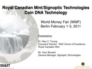 World Money Fair (WMF)  Berlin February 1-3, 2011