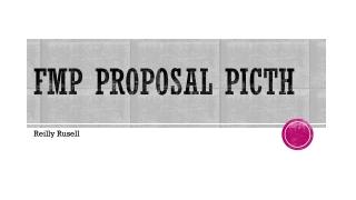 Fmp proposal picth