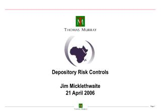 Depository Risk Controls Jim Micklethwaite 21 April 2006