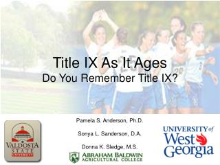 Title IX As It Ages Do You Remember Title IX?