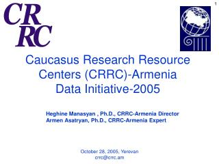 Caucasus Research Resource Centers (CRRC) -Armenia Data Initiative-2005
