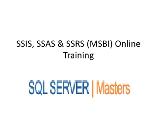 Online MSBI(SSIS, SSAS, SSRS) training by real time experts@