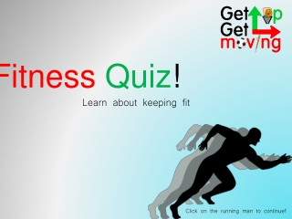 Quiz Get Up Get Moving