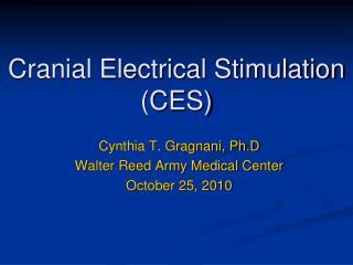Cranial Electrical Stimulation (CES)