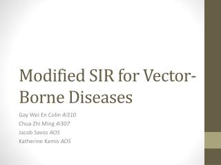 Modified SIR for Vector-Borne Diseases