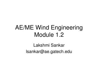 AE/ME Wind Engineering Module 1.2