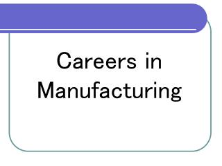 Careers  in  Precision Manufacturing