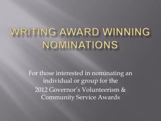 Writing Award Winning Nominations
