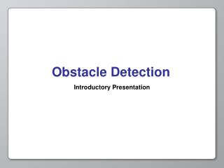 Obstacle Detection