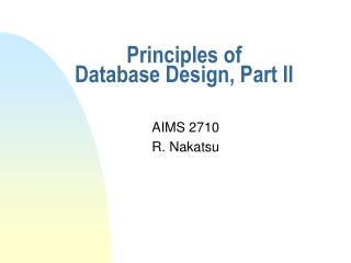 Principles of Database Design, Part II
