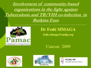 Involvement of  community-based organizations in the fight against Tuberculosis and TB/VIH co-infection  in Burkina Faso
