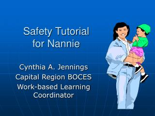 Safety Tutorial for Nannie