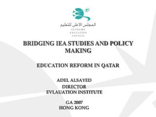 BRIDGING IEA STUDIES AND POLICY MAKING