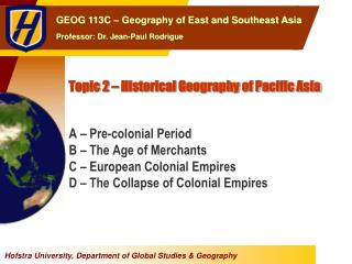 Topic 2 – Historical Geography of Pacific Asia