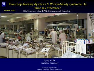 Bronchopulmonary dysplasia & Wilson-Mikity syndrome : Is there any difference?