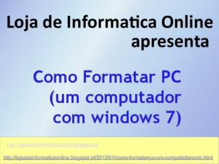 Como formatar o PC com o Windows 7