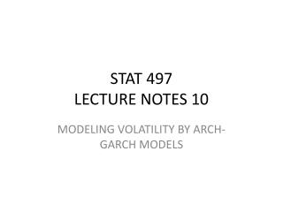 STAT 497 LECTURE NOTES 10