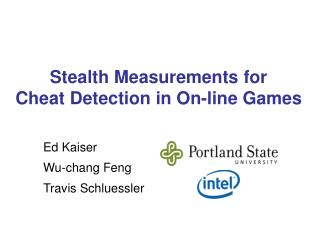 Stealth Measurements for Cheat Detection in On-line Games