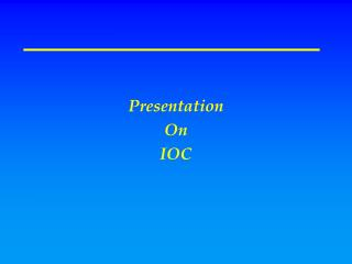 Presentation On IOC