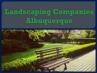 Landscaping Companies Albuquerque