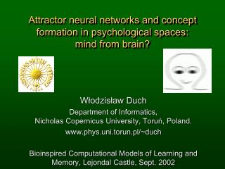 Attractor neural networks and concept formation in psychological spaces : mind from brain ?