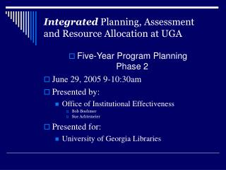 Integrated Planning, Assessment and Resource Allocation at UGA