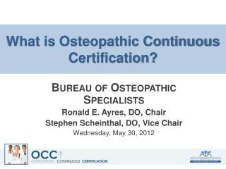 What is Osteopathic Continuous Certification?