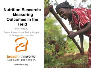 Nutrition Research:  Measuring Outcomes in the Field