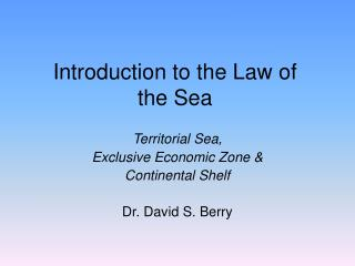 Introduction to the Law of the Sea