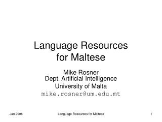 Language Resources  for Maltese