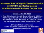 Increased Risk of Hepatic Decompensation in HIV