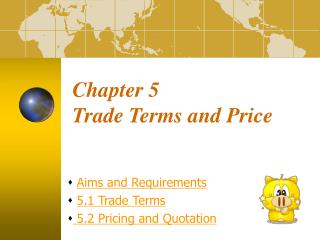 Chapter 5  Trade Terms and Price